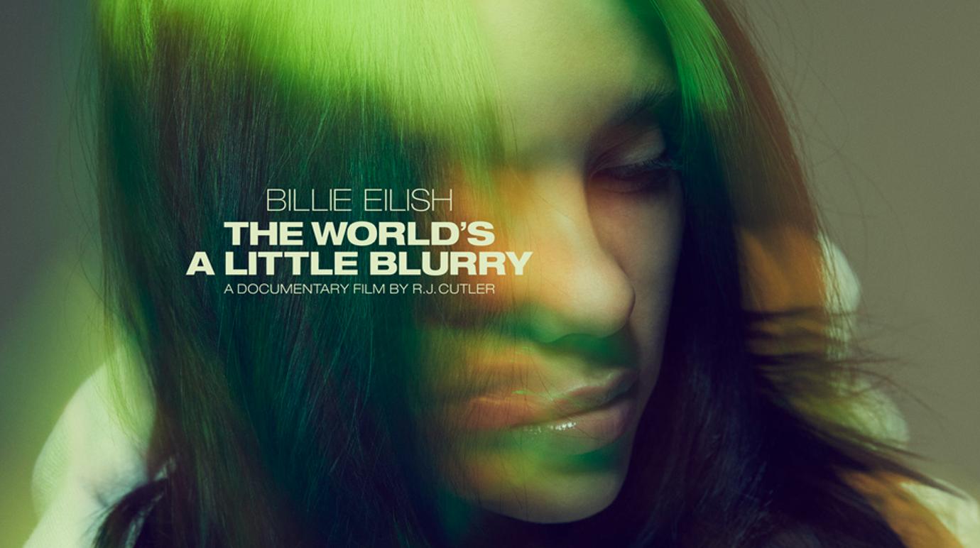 Billie Eilish – The World's A Little Blurry